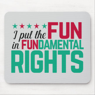 FUNdamental Rights Mouse Pad