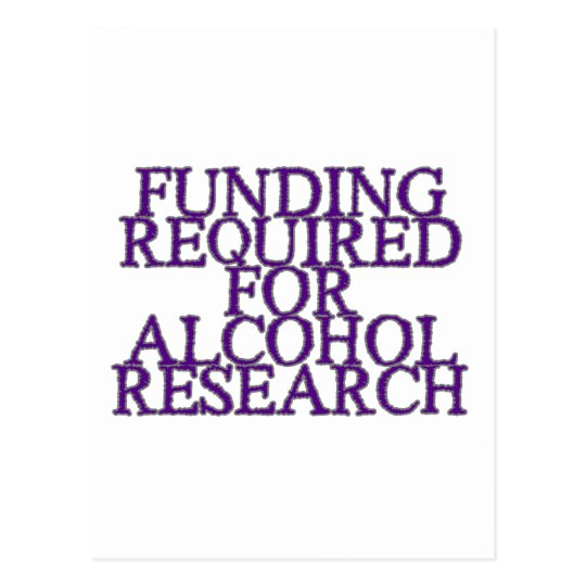 Funding Required For Alcohol Research Postcard