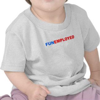 Funemployed Camiseta