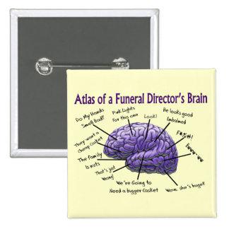 Funeral Director/Mortician Funny Brain Design Pinback Button
