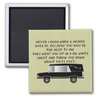 Funeral Director/Mortician Funny Hearse Design Magnet