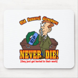 Funeral Directors Mouse Pad