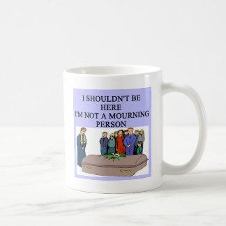 FUNERAL morning person pun Coffee Mug