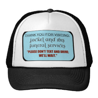 funeral service/texting message mesh hats