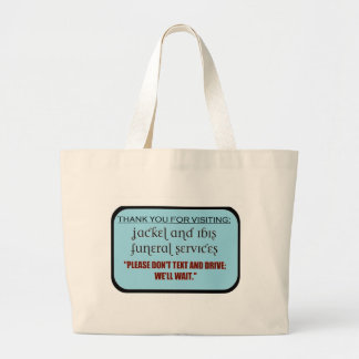 funeral service/texting message tote bags