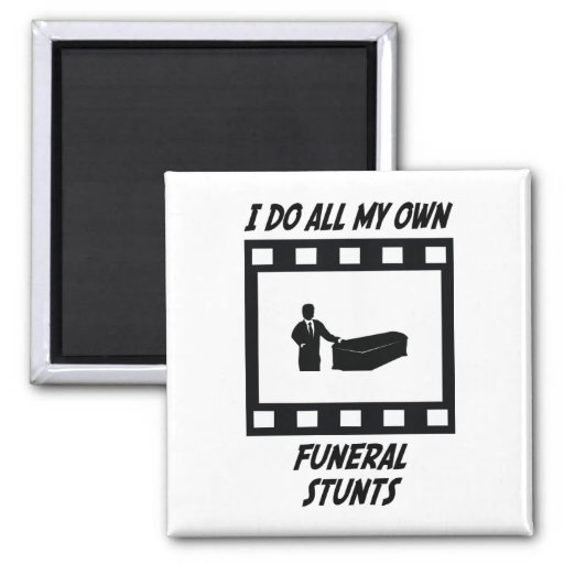 Funeral Stunts 2 Inch Square Magnet