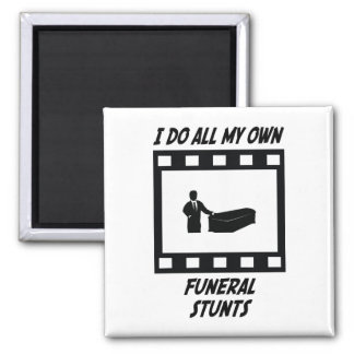 Funeral Stunts Magnets