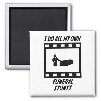 Funeral Stunts Magnet