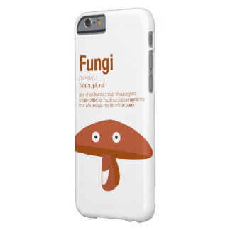 Fungi Barely There iPhone 6 Case