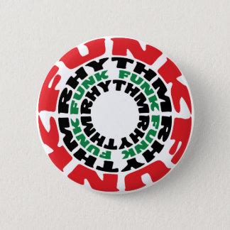 Funk Rhythm Funk Funk Rhythm Pinback Button