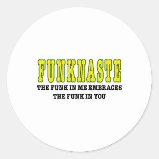 Funknaste (The funk in me greets the funk in you) Classic Round Sticker