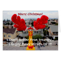 Funky Chicken Christmas Greeting Card! Card