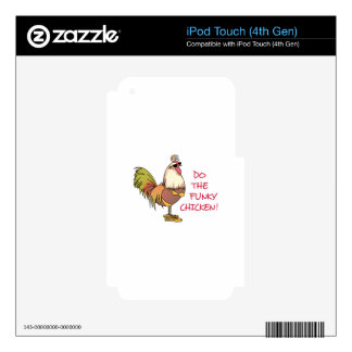 Funky Chicken! iPod Touch 4G Skin