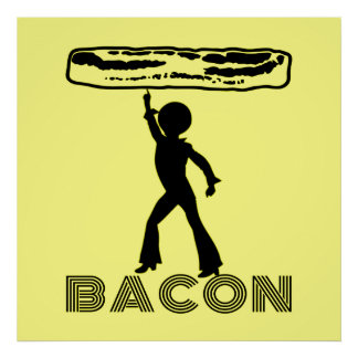 Funky Disco Bacon Poster