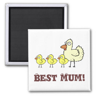 Funky Farm Chicken And Chicks Best Mum! Magnet