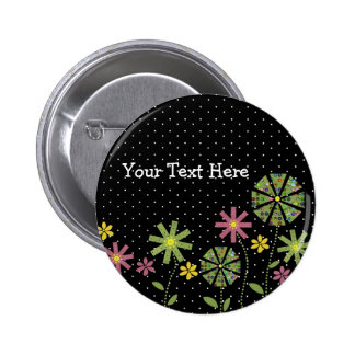 Funky flower border on black background with white pinback button