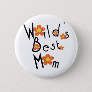 Funky flowers World's Best Mom Pinback Button