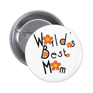 Funky flowers World's Best Mom Pinback Button