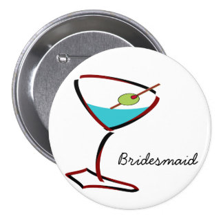 Funky martini red Bridesmaid Favors 3 Inch Round Button