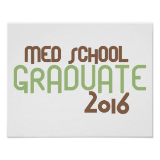 Funky Med School Graduate 2016 (Green) Poster