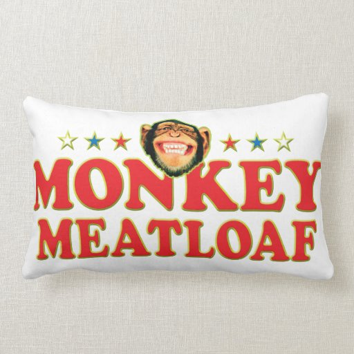 Funky Monkey Meatloaf Throw Pillow