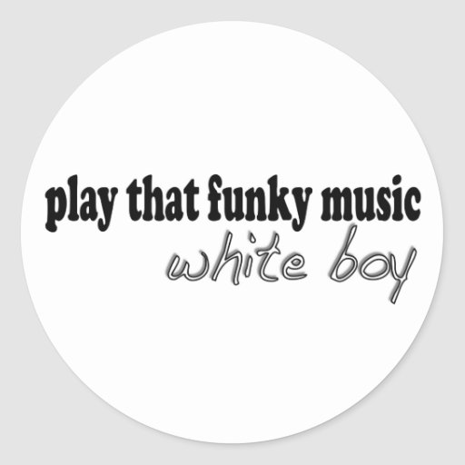 Funky Music White Boy Stickers