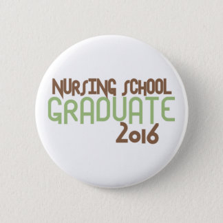 Funky Nursing School Graduate 2016 (Green) Pinback Button
