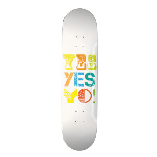 funky quotes yes skateboard