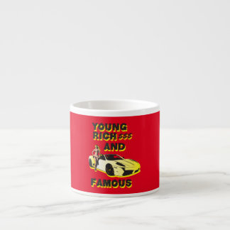 funky quotes young rich & famous espresso cup