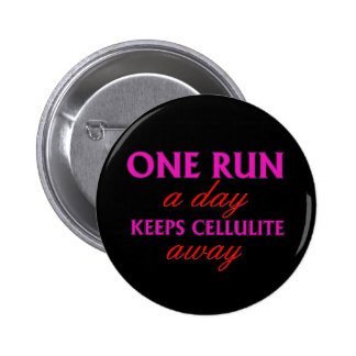 Funning Running Quote - Pin Buttons for Runners