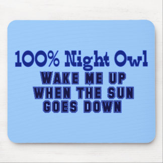Funny 100% Night Owl Mouse Pad