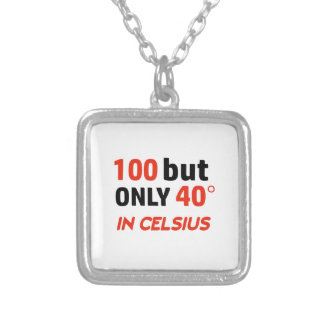 Funny 100th birthday design silver plated necklace