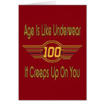 Funny 100th Birthday Gifts. Age is like underwear Card