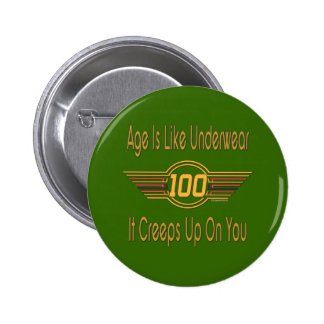 Funny 100th Birthday Gifts 2 Inch Round Button