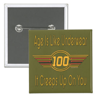 Funny 100th Birthday Gifts 2 Inch Square Button