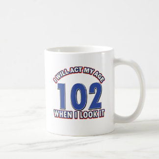 Funny 102 year old designs coffee mug