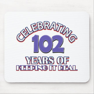 Funny 102ND birthday designs Mouse Pad