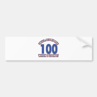 Funny 105 year old designs bumper sticker