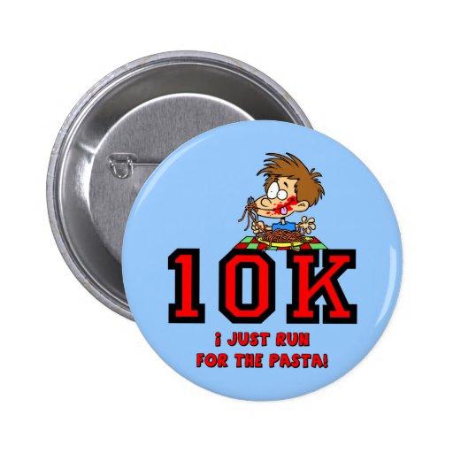 Funny 10K race Pinback Buttons