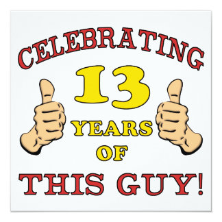 Funny 13th Birthday For Boys Invitation