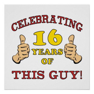 Funny 16th Birthday For Boys Posters