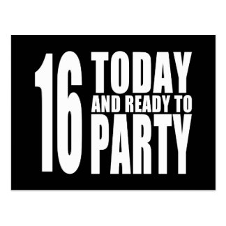 Funny 16th Birthdays : 16 Today and Ready to Party Postcard
