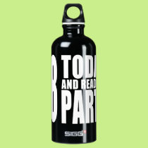 Funny 18th Birthdays : 18 Today and Ready to Party Water Bottle