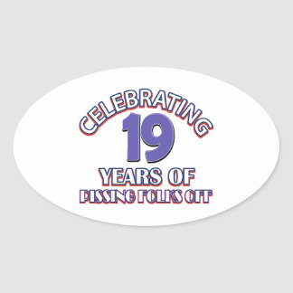 FUNNY 19 year birthday designs Oval Sticker