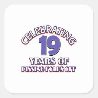 FUNNY 19 year birthday designs Square Sticker