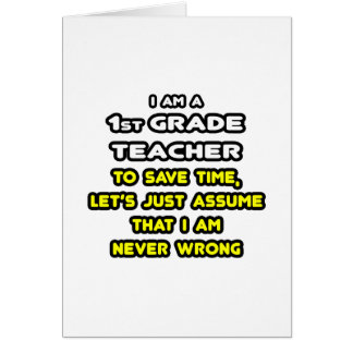 Funny 1st Grade Teacher T-Shirts and Gifts Greeting Card