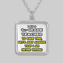 Funny 1st Grade Teacher T-Shirts and Gifts Necklaces