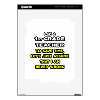 Funny 1st Grade Teacher T-Shirts and Gifts iPad 3 Skin