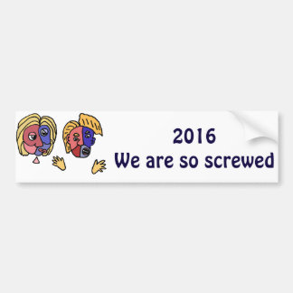 Funny 2016 Election Frustration Cartoon Bumper Sticker