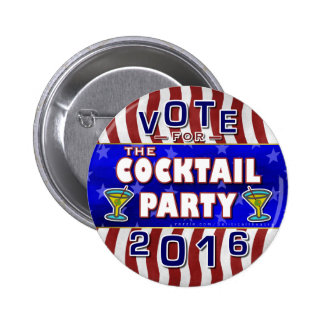 Funny 2016 Election Parody Cocktail Party Button